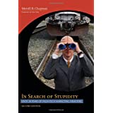 In Search of Stupidity: Over Twenty Years of High Tech Marketing Disasterspar Merrill R. Chapman