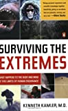 Surviving the Extremes: What Happens to the Human Body at the Limits of Human Endurance