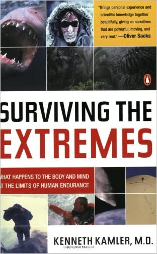 Surviving the Extremes: What Happens to the Body and Mind at the Limits of Human Endurance
