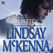 Deadly Identity: Wyoming Series, Book 2 (       UNABRIDGED) by Lindsay McKenna Narrated by Anthony Haden Salerno