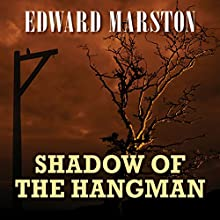 Shadow of the Hangman (       UNABRIDGED) by Edward Marston Narrated by Gordon Griffin