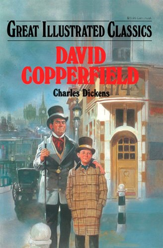 David Copperfield (Great Illustrated Classics), Charles DIckens