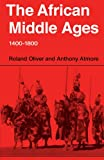 img - for The African Middle Ages, 1400-1800 book / textbook / text book
