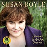 Susan Boyle SUSAN BOYLE-SOMEONE TO WATCH OVER ME