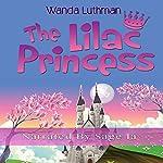 The Lilac Princess | Wanda Luthman