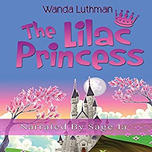 The Lilac Princess Audiobook