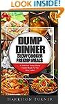 Dump Dinner Slow Cooker Freezer Meals...