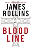 Bloodline: A Sigma Force Novel (Sigma Force Novels Book 8)