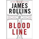 Bloodline: A Sigma Force Novel (Sigma Force Novels) ~ James Rollins