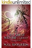 The Last Great Wizard of Yden (Yden Series Book 1)