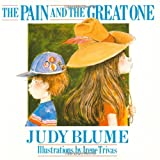 The Pain and the Great One (0230014607) by Blume, Judy
