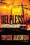 Helpless: Caledonia's Nightmare of Fe...