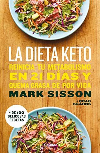 La dieta Keto Reinicia tu metabolismo en 21 días y quema grasa de forma definitiva / The Keto Reset Diet  [Sisson, Mark] (Tapa Blanda)