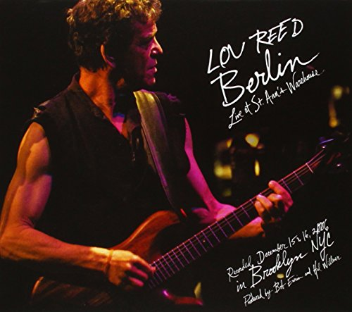 Lou Reed - Berlin  Live At St. Ann