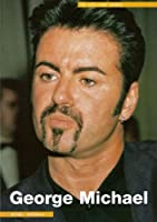 George Michael: In His Own Words