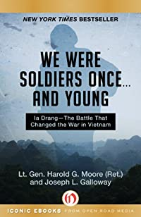 We Were Soldiers Once . . . And Young: Ia Drang-the Battle That Changed The War In Vietnam by Harold G. Moore ebook deal