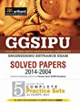 Solved Papers & 5 Practice Sets GGSIP...