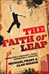 The Faith of Leap, Embracing a Theolo...
