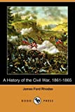 Image of A History of the Civil War, 1861-1865 (Dodo Press)