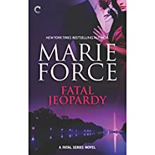 Fatal Jeopardy (       UNABRIDGED) by Marie Force Narrated by Eva Kaminsky