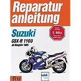 Suzuki GSX-R 1100 ab Baujahr 1985. Handbuch fuer Pflege, Wartung und Reparatur