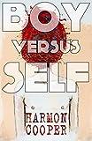 Boy versus Self: (A Psychological Thriller)