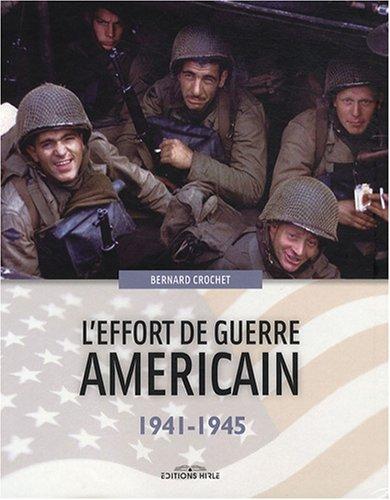 L'effort de guerre américain : 1941-1945