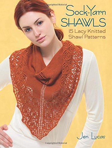 Sock-Yarn Shawls: 15 Lacy Knitted Shawl Patterns (British Yarn compare prices)