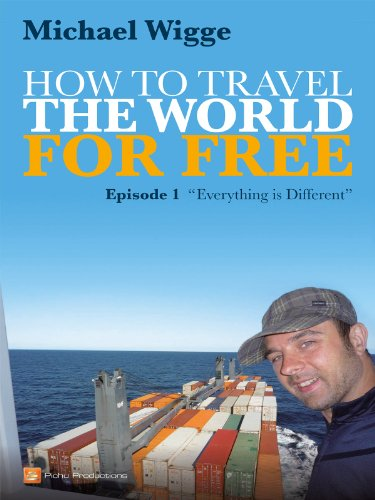 How To Travel The World For Free - Episode 1 - Everything Is Different