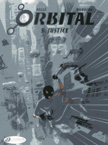 Orbital, Tome 5 : Justice (Orbital Vol 5)