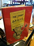The story of Babar, the little elephant;