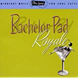 Ultra-Lounge / Bachelor Pad Royale Volume Four