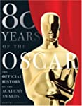 80 Years of the Oscar: The Official H...