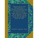Informe Del Enviado Extraordinario Y Ministro Plenipotenciario De Colombia En Chile: Sr. Dr. Clímaco Gómez Valdez...