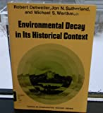 img - for Environmental Decay in Its Historical Context book / textbook / text book