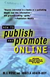 How To Publish and Promote Online (0312271913) by Rose, M. J.