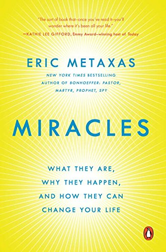 Miracles: What They Are, Why They Happen, and How They Can Change Your Life (What Can Happen With compare prices)
