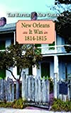 img - for Battle of New Orleans: NO As It Was PEL: New Orleans as It Was in 1814-1815 (Louisiana Landmarks Society) book / textbook / text book