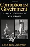 Corruption and Government: Causes, Consequences, and Reform (0521659124) by Susan Rose-Ackerman