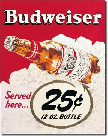 Tin Sign : Budweiser - 25 Cents Tin Sign : Budweiser