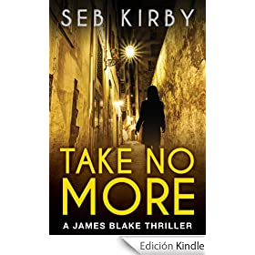 Take No More (The murder mystery thriller): (US Edition) (James Blake #1) (English Edition)