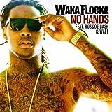 No Hands (w/ Roscoe Dash & ... - Waka Flocka Flame