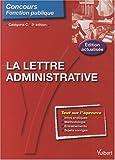 echange, troc Françoise Epinette - La lettre administrative