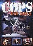 Cops: Bad Girls (Bilingual)