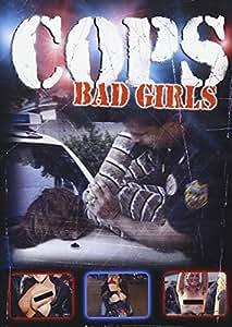 Cops - Bad Girls