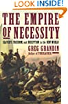 The Empire of Necessity: Slavery, Fre...