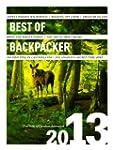 Best of Backpacker 2013: True Tales o...