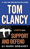 Tom Clancy Support and Defend (Jack Ryan Jr Series)