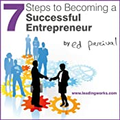 7 Steps to Becoming a Successful Entrepreneur | [Ed Percival]