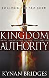 img - for Kingdom Authority: Taking Dominion Over the Powers of Darkness book / textbook / text book